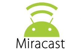 Miracast چیست؟